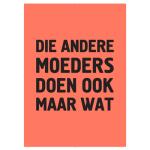 Poster-Die-andere-moeders-doen-ook-maar-wat-300x300