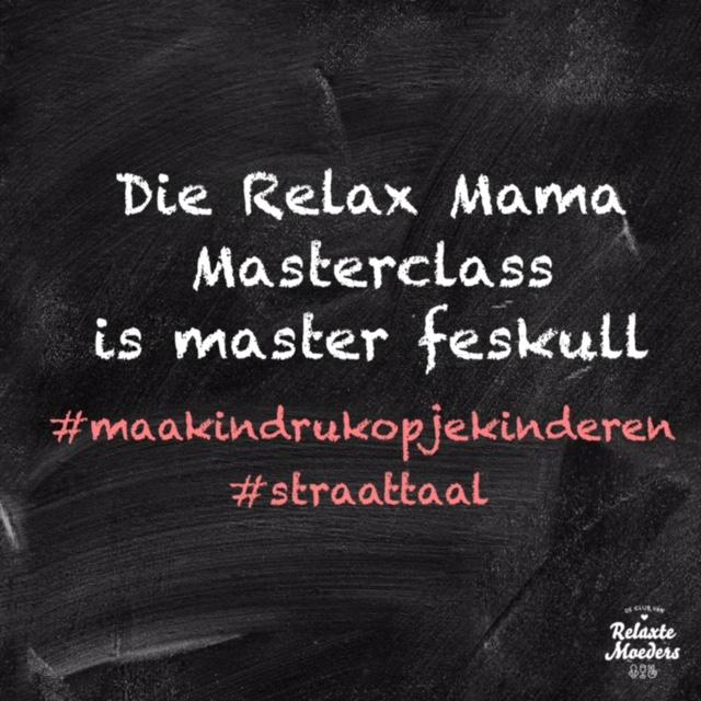 Masterclass Straattaal Club Van Relaxte Moeders
